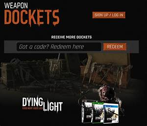42 Dockets Code - Dying Light  The Following