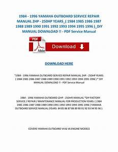 1984 1996 Yamaha Outboard Service Repair Manual 2hp 250hp Years   1984 1985 1986 1987 1988 1989