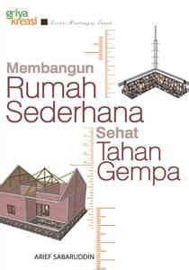buku membangun rumah sederhana tahan gempa griya kreasi