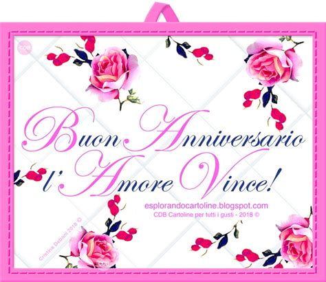 Da scaricare o condividere gratis. CDB Cartoline per tutti i gusti: 💕 Cartolina BUON ANNIVERSARIO! L'Amore Vince! Con Immagine ...