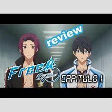 Y Un Día Volvieron(?)  Free! Eternal Summer [review Cap 1