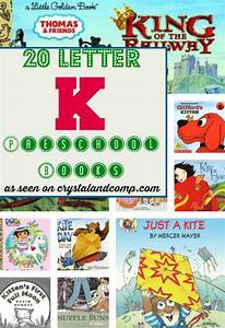 20 letter k books children must read crystalandcompcom With letter books for toddlers