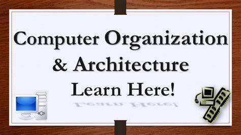 Computer Organization And Architecture Lesson 0  Are You