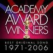 Album Academy Award Winners: Best Original Song 1971-2006 ...