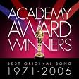 Album Academy Award Winners: Best Original Song 1971-2006 ...