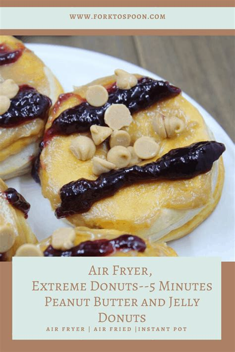 fryer air donuts jelly minutes peanut extreme butter