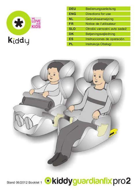 siege auto guardianfix pro 2 mode d 39 emploi kiddy guardianfix pro 2 siège auto trouver