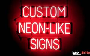 CUSTOM NEON LIKE SIGNS