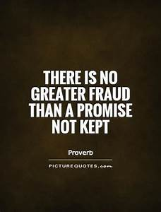 Quotes On Promises Kept. QuotesGram