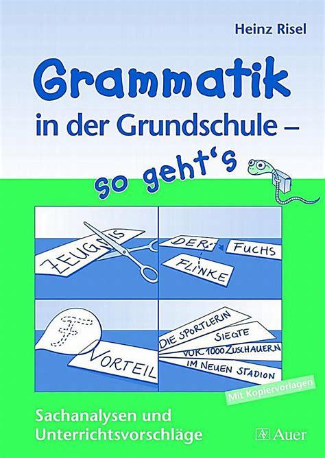 Grammatik In Der Grundschule  So Geht's Buch Portofrei