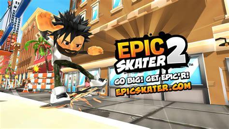 Epic Skater 2 (Game) - Giant Bomb