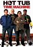 Hot Tub Time Machine | Movie fanart | fanart.tv