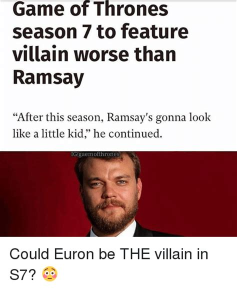 Game 7 Memes - game of thrones season 7 to feature villain worse than ramsay after this season ramsay s gonna