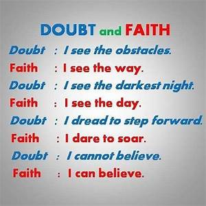 75+ best Doubt,... Faith And Uncertainty Quotes