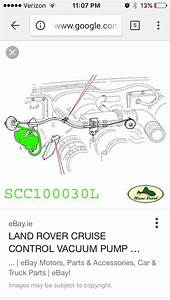 Cruise Control Vacuum Pipes  - Land Rover Forums