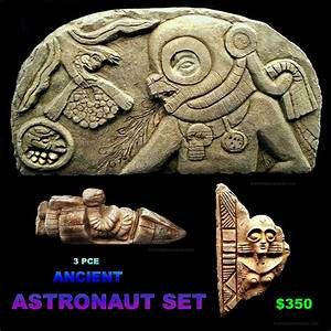 Ancient Astronaut Artifacts (page 2) - Pics about space