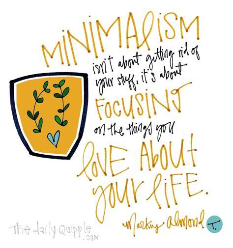 minimalism quotes  daily quipple