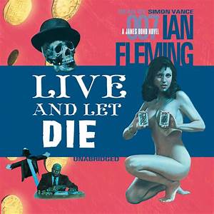 Hear Live and Let Die Audiobook by Ian Fleming for just $5 95