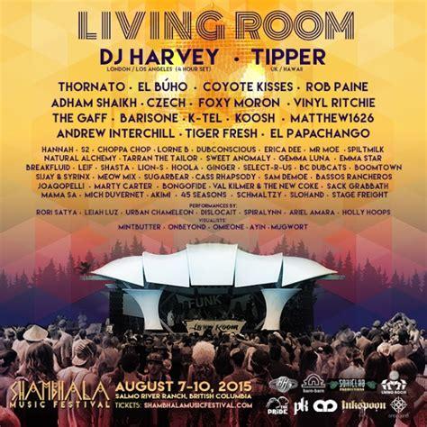 Living Room Festival 2015 living room stage lineup announced for shambhala 2015