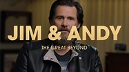 Jim & Andy: The Great Beyond is Profoundly Moving | Den of ...