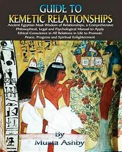 Guide To Kemetic Relationships   Ancient Egyptian Maat
