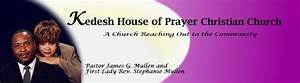 Welcome To Kedesh House Of Prayer Christian Church