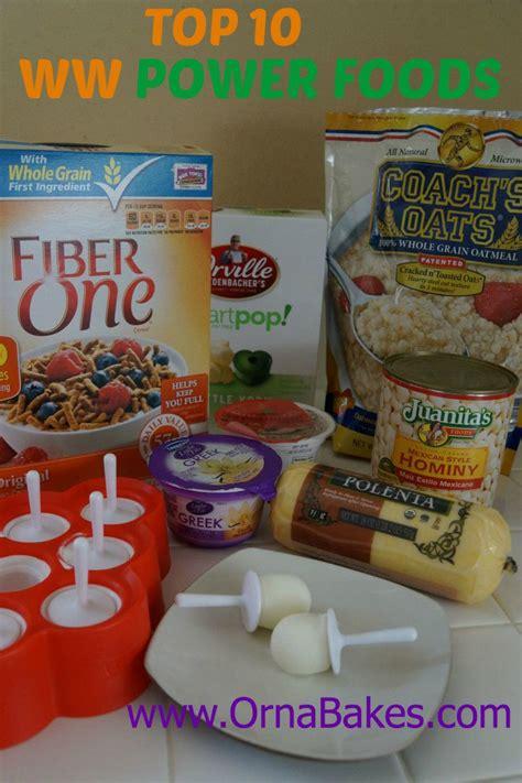 top ten weight watchers power foods ornabakes ww