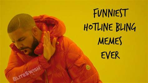 Hotline Bling Memes - funniest hotline bling memes and vines ever elite swish