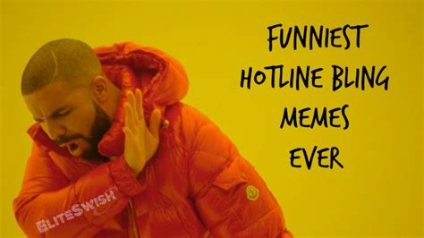 Funniest Memes Ever - funniest hotline bling memes and vines ever elite swish