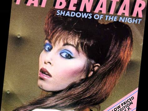 pat benatar shadows of the with lyrics