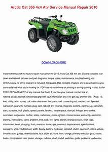 Arctic Cat 366 4x4 Atv Service Manual Repair By Elenor