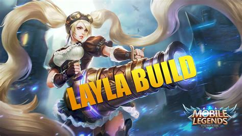 Layla Unstoppable Build