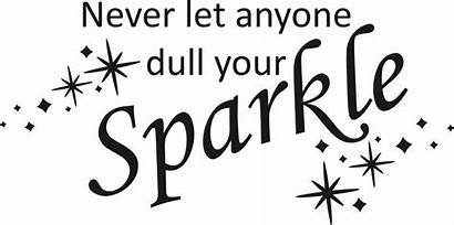 Sparkle Anyone Let Never Dull Quotes Quote