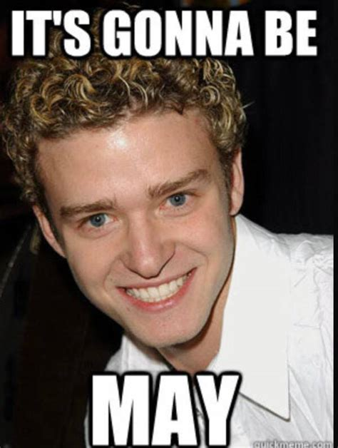Justin Timberlake May Meme - the internet is preparing for the onslaught of it s gonna be may justin timberlake memes e news