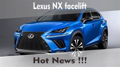 Lexus Rx Facelift 2019 Motor Ausstattung by 2018 Lexus Nx 300 Facelift 2017 Shanghai Motor Show