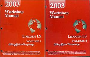 2003 Lincoln Ls Wiring Diagram Manual Original