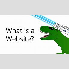 What Is A Website? Youtube
