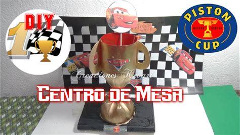 dulcero o centro de mesa de cars trofeo d 237 a padre regalo cars centrepiece youtube
