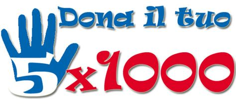 Aiutaci Con Il Tuo 5 X 1000  Più Di Uno