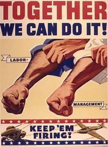 World War II Propaganda Poster Calls for Labor and ...