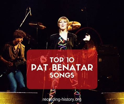 10+ Best Pat Benatar Songs & Lyrics - All Time Greatest Hits