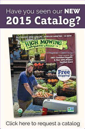 landscape catalogs the high mowing organic seeds 2015 seed catalog is out 100 organic non gmo project verified