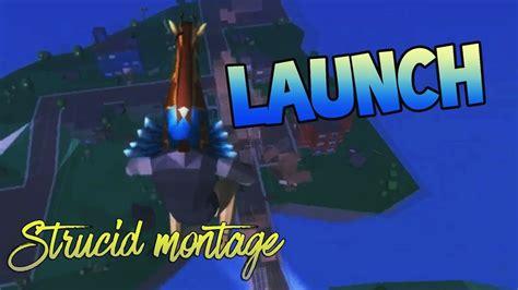 strucid montage launch youtube