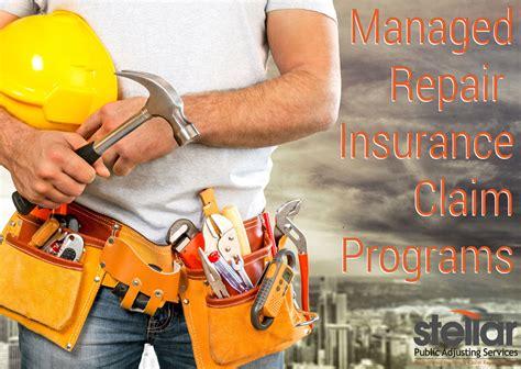 managed repair insurance claim programs