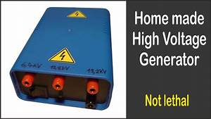 Home Made High Voltage Generator