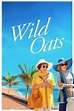 Wild Oats (2016) — The Movie Database (TMDb)