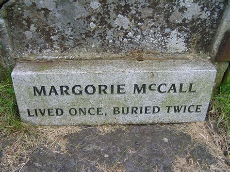 The Legend Of Margorie Mccall  Lived Once, Buried Twice