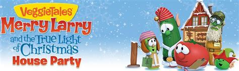 host a veggietales merry larry light of christmas house