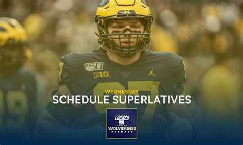 Locked on Wolverines podcast: Michigan football schedule ...