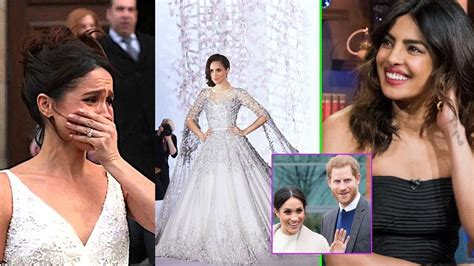 Priyanka Chopra Wedding Dress :  Priyanka Chopra Reveals Meghan Markle